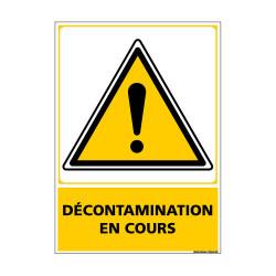 Panneau de Signalisation DECONTAMINATION EN COURS (C1150)