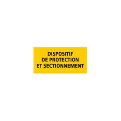 Adhesif DISPOSITIF DE PROTECTION ET SECTIONNEMENT (C1221)