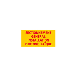Adhesif SECTIONNEMENT GENERAL INSTALLATION PHOTOVOLTAIQUE (C1227)