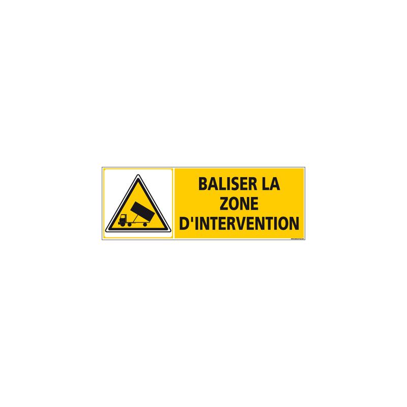 Panneau BALISER LA ZONE (C1249)