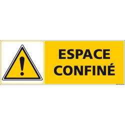 Panneau Attention Espace confine (C1252)