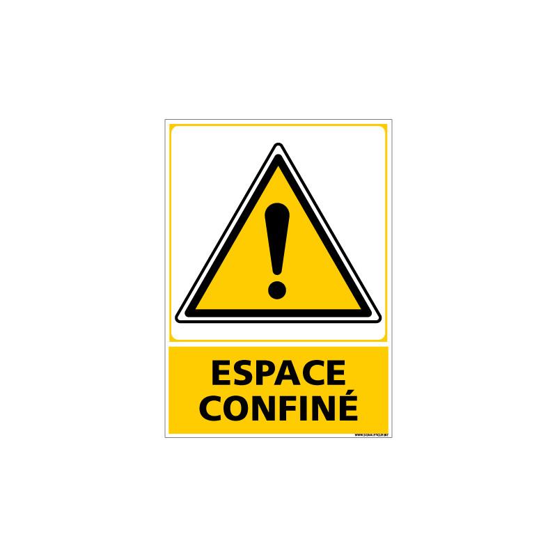 Panneau Attention Espace Confine (C1253)