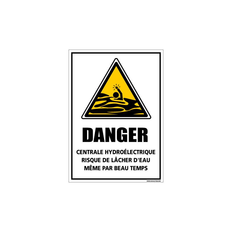 Panneau danger risque de lacher d'eau (C1310)