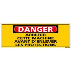 Panneau - DANGER - arrêter cette machine avant d'enlever les protections (C1312)