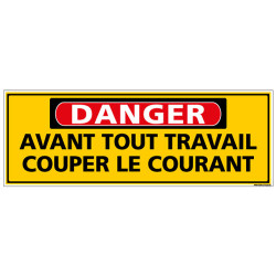 Panneau - DANGER - Avant tout travail couper le courant (C1314)