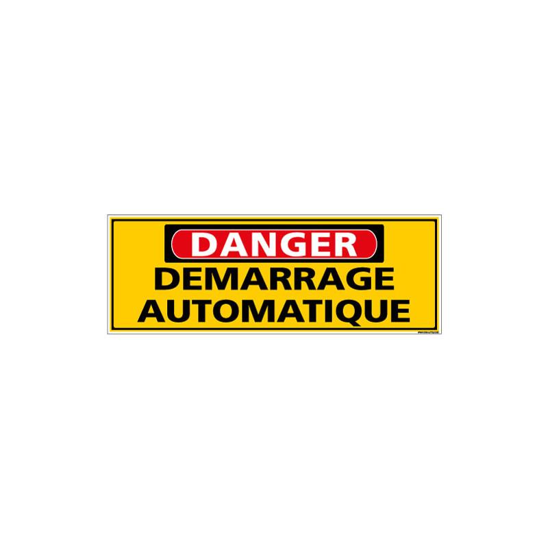 Panneau - DANGER - Demarrage automatique (C1316)