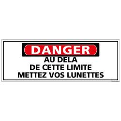 Panneau - DANGER - Au dela de cette limite mettez vos lunettes (C1320)