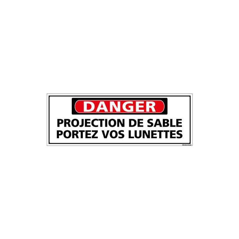 Panneau - DANGER - Projection de sable portez vos lunettes (C1321)