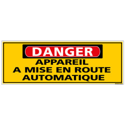 Panneau - DANGER - Appareil a mise en route automatique (C1322)