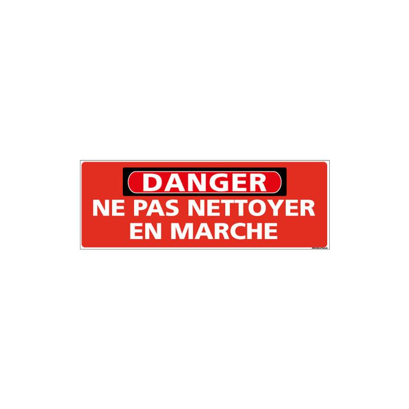 Panneau - DANGER - Ne pas nettoyer en marche (C1324)