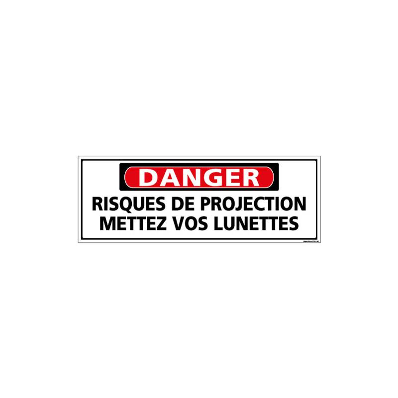 Panneau - DANGER - Risques de projection mettez vos lunettes (C1326)