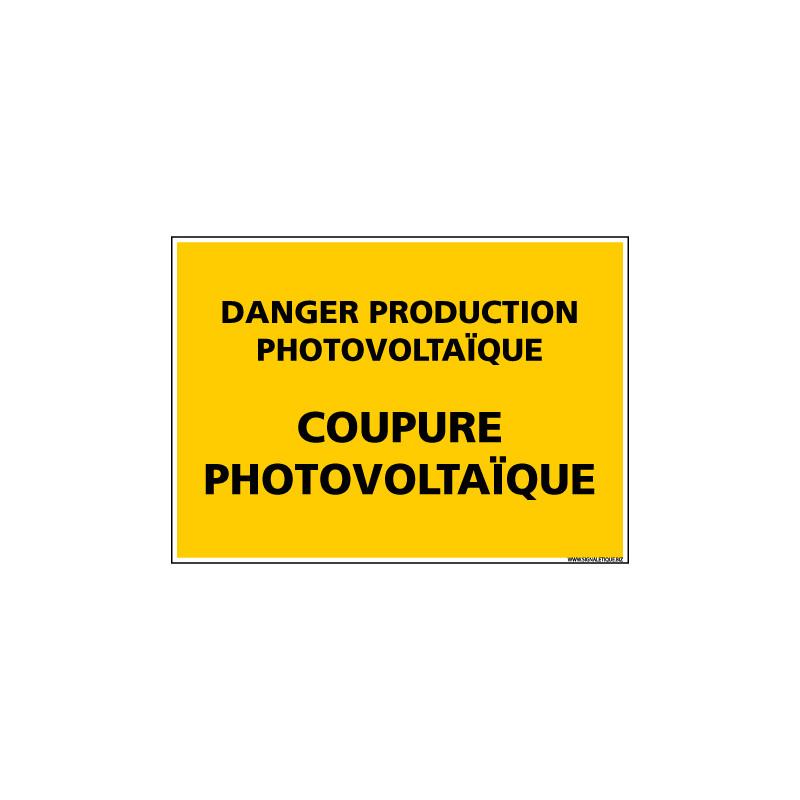 Panneau DANGER PRODUCTION PHOTOVOLTAIQUE (C1334)