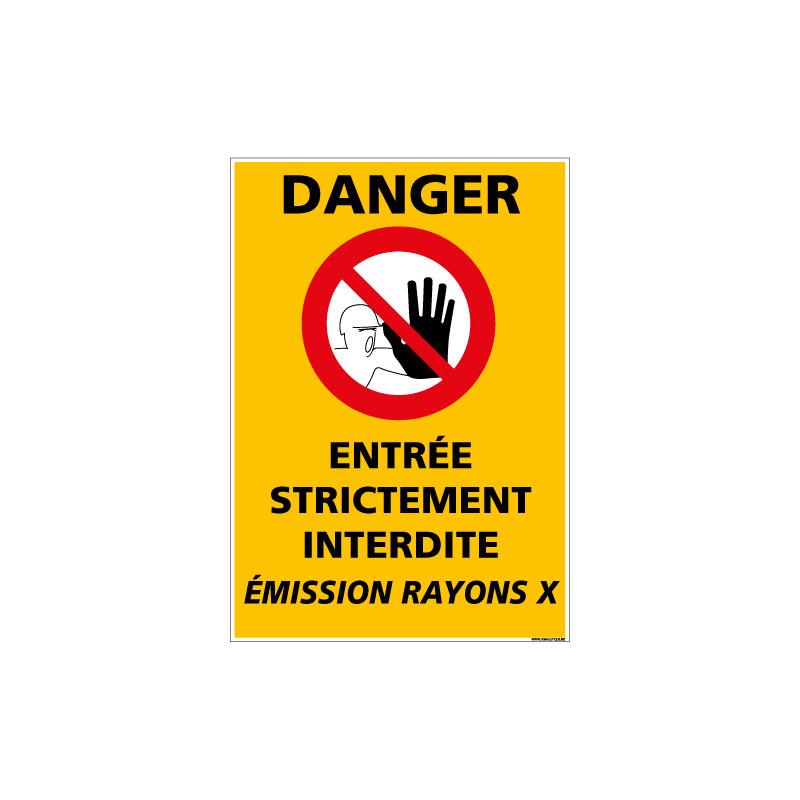 Panneau DANGER ENTREE STRICTEMENT INTERDITE (C1338)