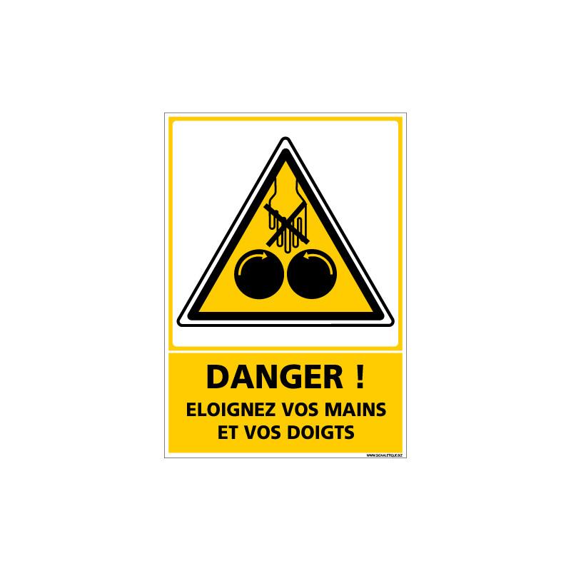 Panneau DANGER ELOIGNEZ VOS MAINS ET VOS DOIGTS (C1350)