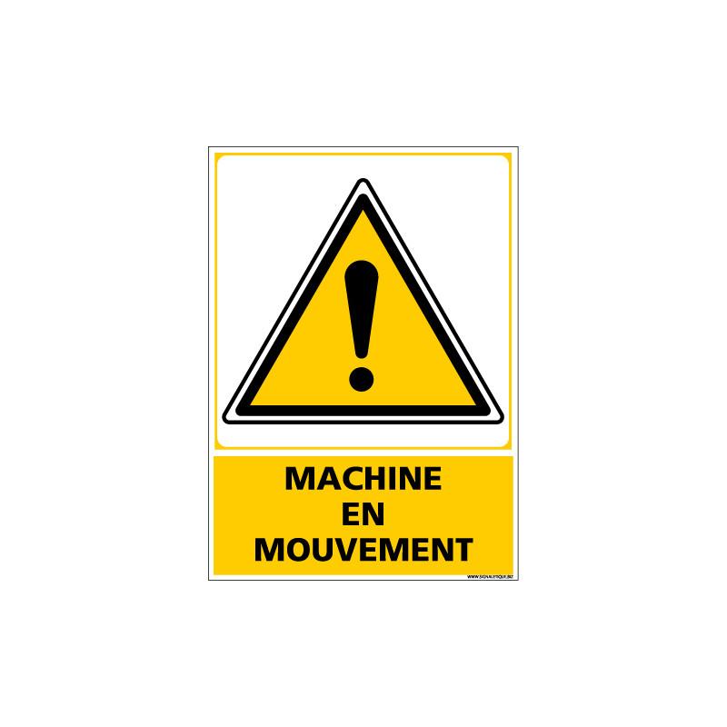 Panneau MACHINE EN MOUVEMENT (C1358)