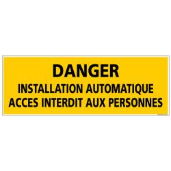 Panneau DANGER INSTALLATION AUTOMATIQUE (C1366)