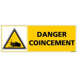 Panneau - DANGER COINCEMENT (C1369)