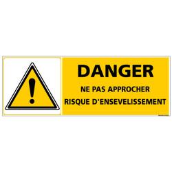 Panneau - DANGER NE PAS APPROCHER RISQUE D'ENSEVELISSEMENT (C1370)