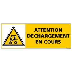 Panneau - ATTENTION DECHARGEMENT EN COURS (C1373)