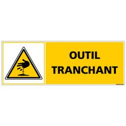 Panneau - OUTIL TRANCHANT (C1374)
