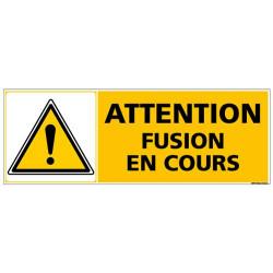 Panneau ATTENTION FUSION EN COURS (C1377)