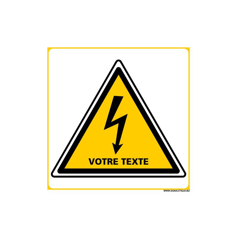PANNEAU DANGER ELECTRIQUE TEXTE PERSONNALISE (C1390)
