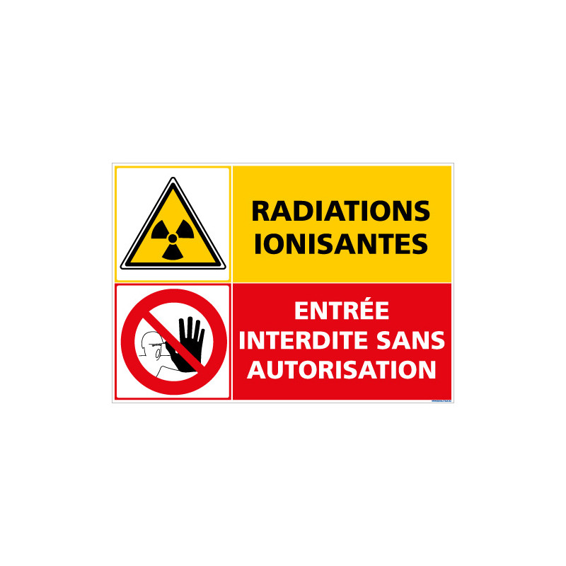 PANNEAU DE SIGNALISATION RADIATIONS IONISANTES ENTREE INTERDITE (C1405)