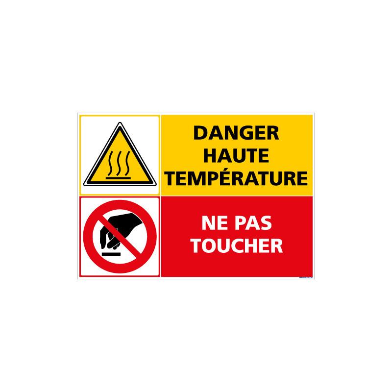PANNEAU DANGER HAUTE TEMPERATURE - NE PAS TOUCHER (C1407)