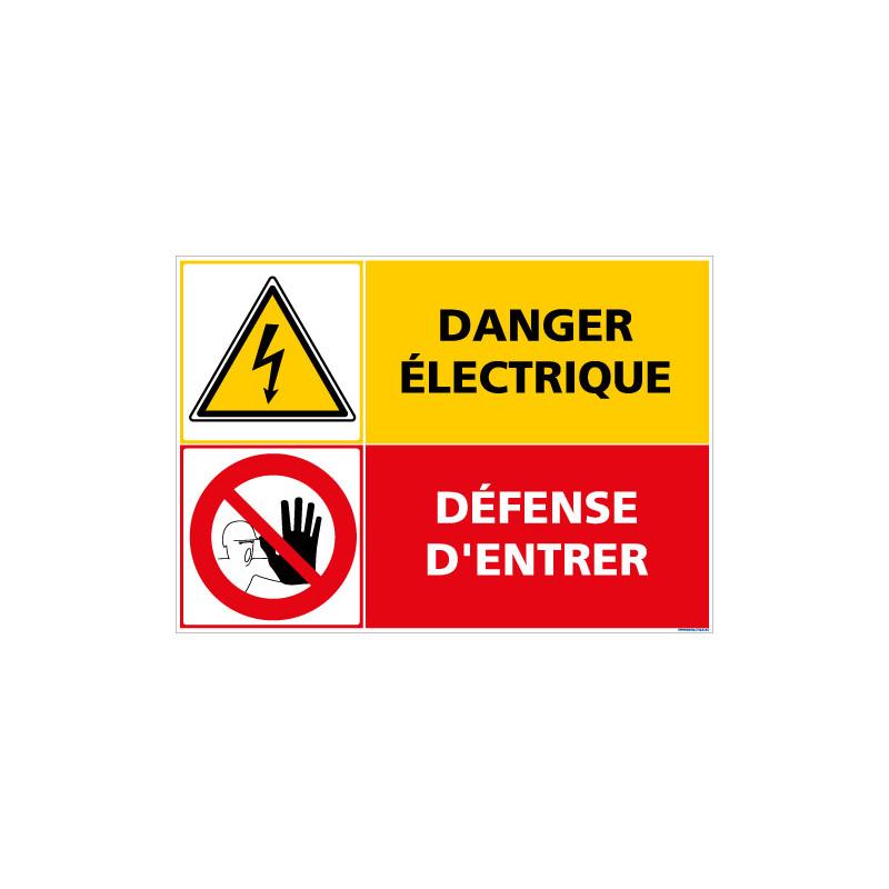 PANNEAU DANGER ELECTRIQUE DEFENSE D'ENTRER (C1413)