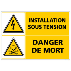 PANNEAU INSTALLATION SOUS TENSION DANGER DE MORT (C1419)