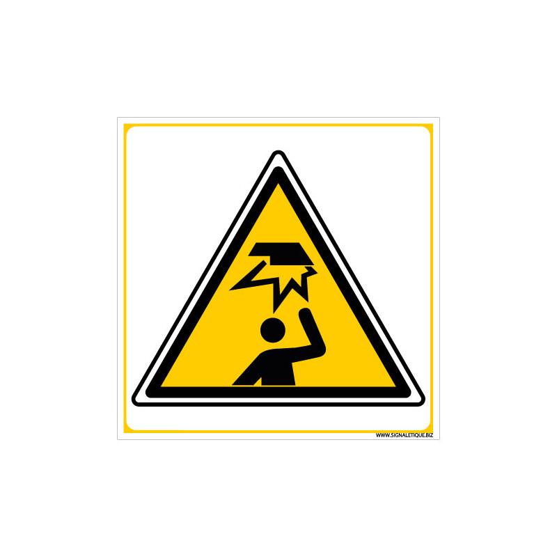 PANNEAU DANGER ATTENTION A VOTRE TETE (C1429)