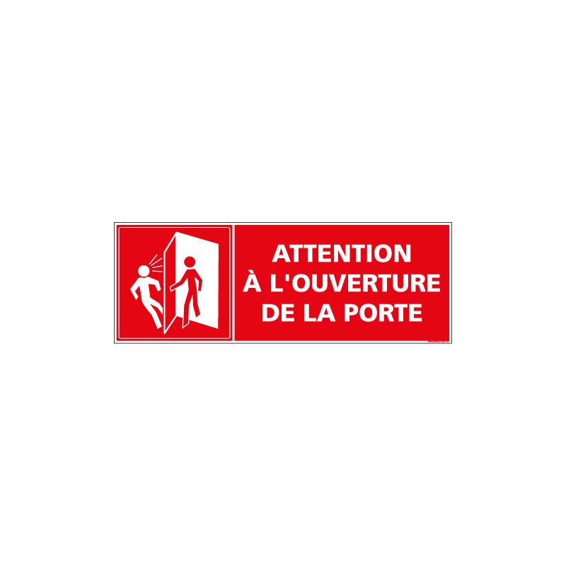 PANNEAU ATTENTION A L'OUVERTURE DE LA PORTE (C1431)