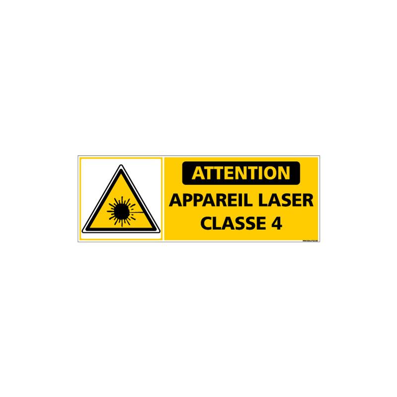 PANNEAU ATTENTION APPAREIL LASER DE CLASSE 4 (C1435)