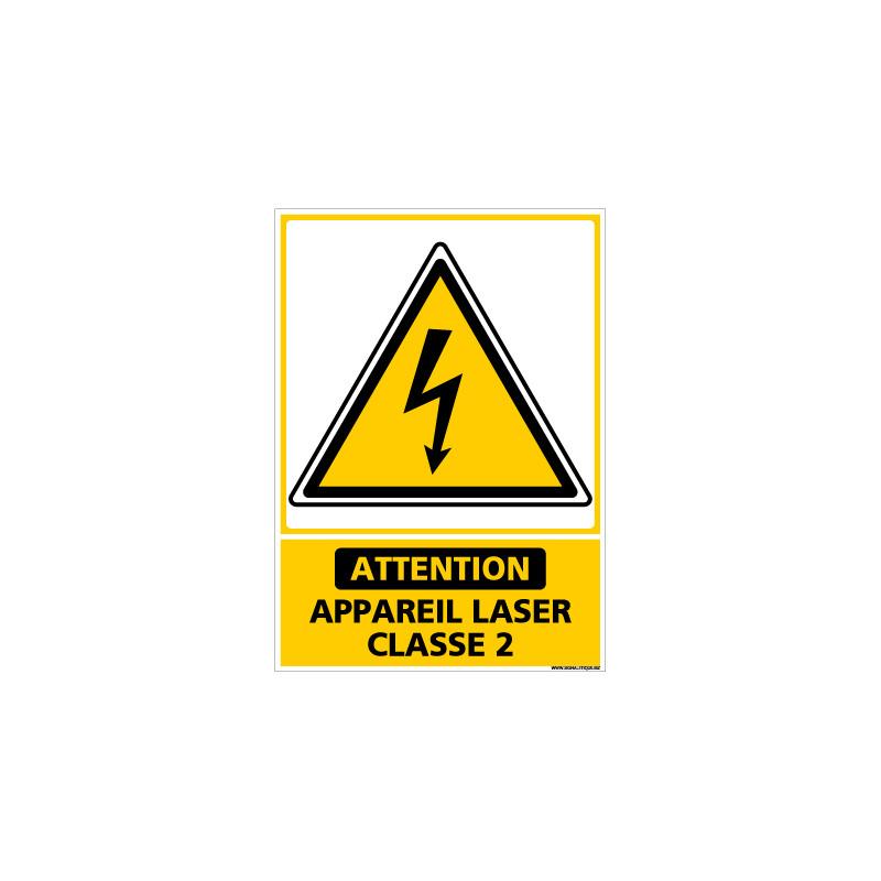 PANNEAU DANGER APPAREIL LASER DE CLASSE 2 (C1437)
