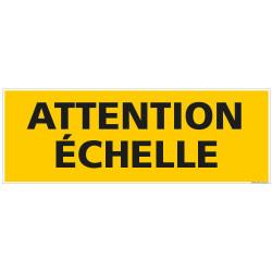 PANNEAU ATTENTION ECHELLE (C1461)