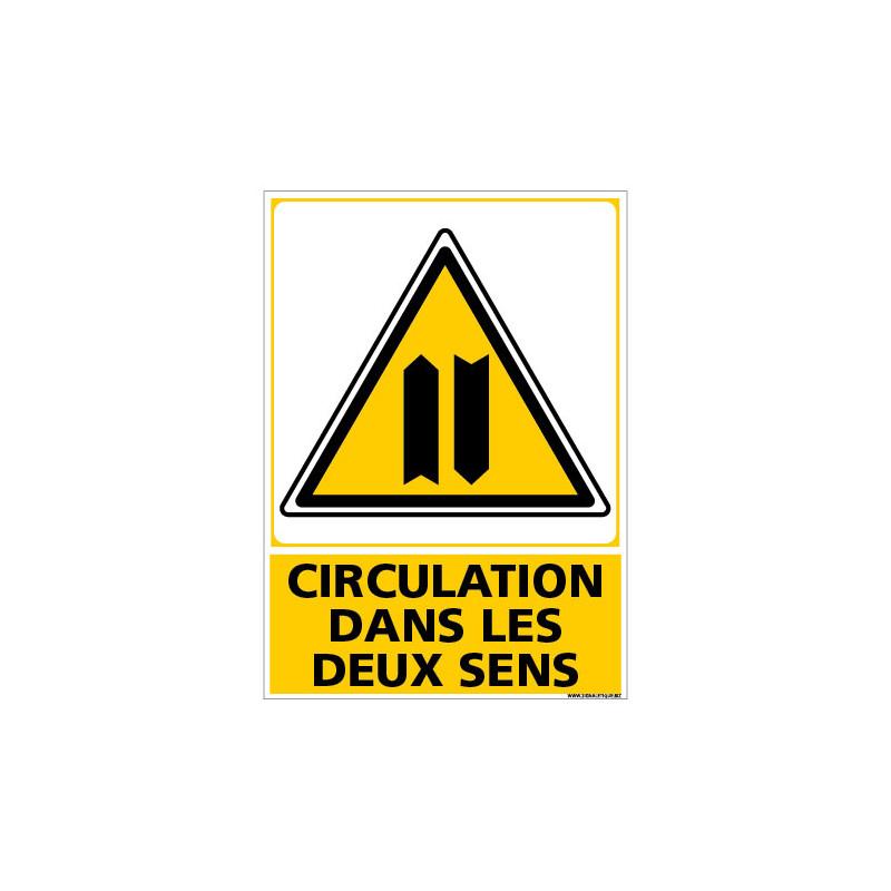 PANNEAU CIRCULATION DANS LES DEUX SENS (C1492)