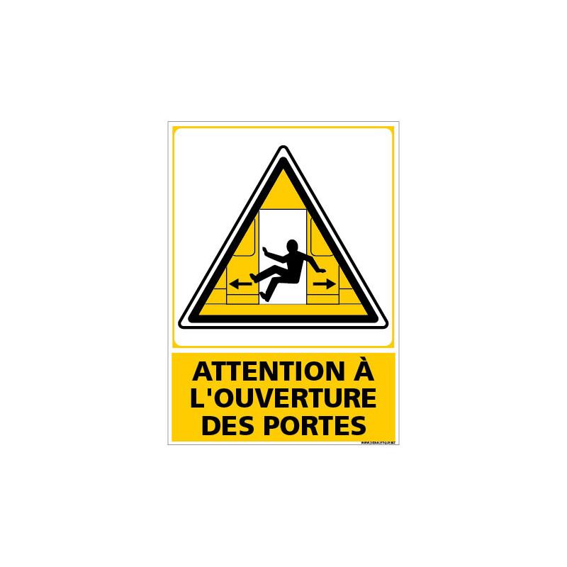 PANNEAU ATTENTION A L'OUVERTURE DES PORTES (C1494)