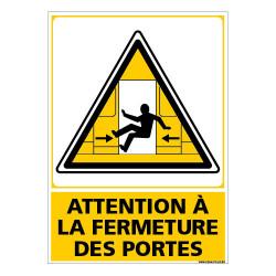 PANNEAU ATTENTION A LA FERMETURE DES PORTES (C1495)