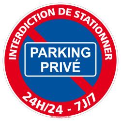 Panneau Stationnement Interdit  24H/24 Et 7J/7 - Parking Privé