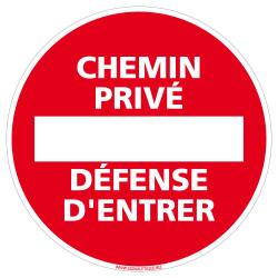 Panneau Chemin Privée Défense d'Entrer