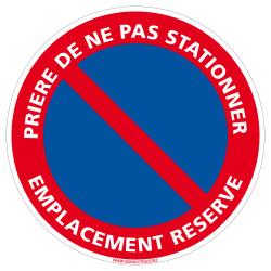 Panneau Prière de ne pas Stationner, Emplacement Réservé