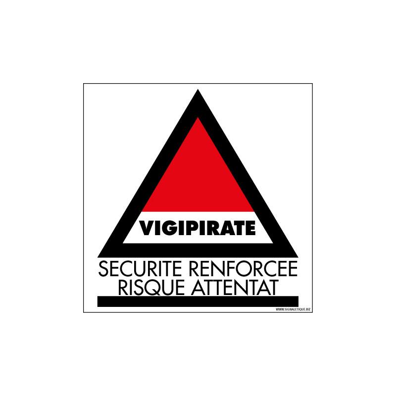 Panneau de signalisation Vigipirate - Securite renforcee risque attentat (VIGIPIRATE4)