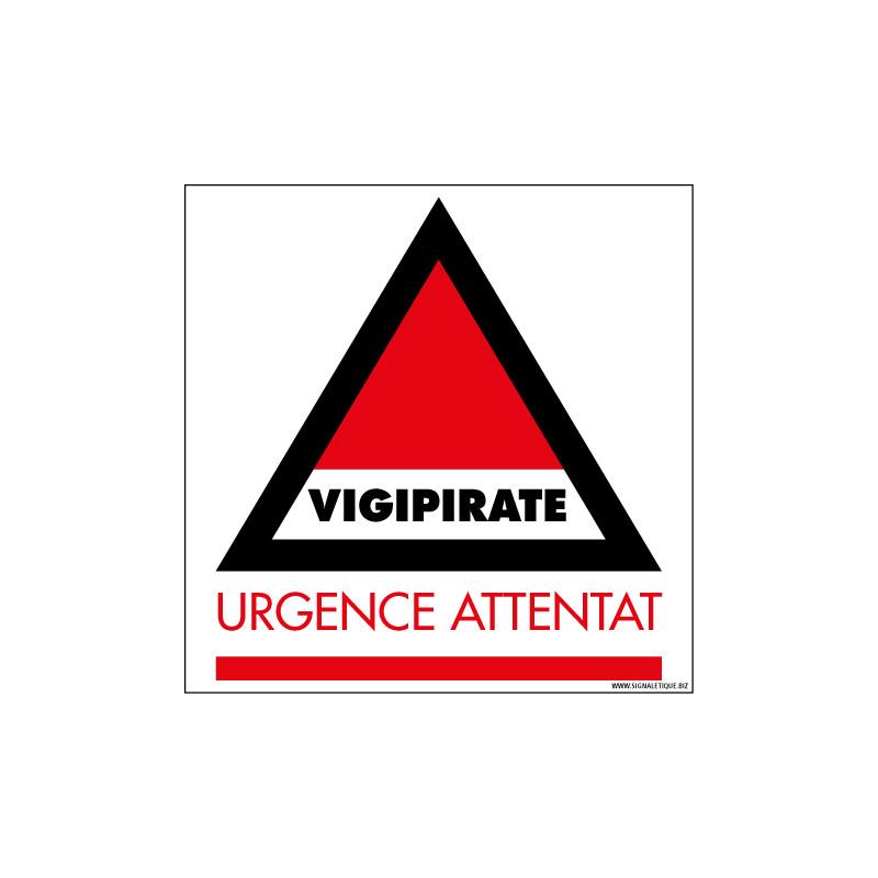 Panneau de signalisation Vigipirate - Urgence Attentat (VIGIPIRATE5)