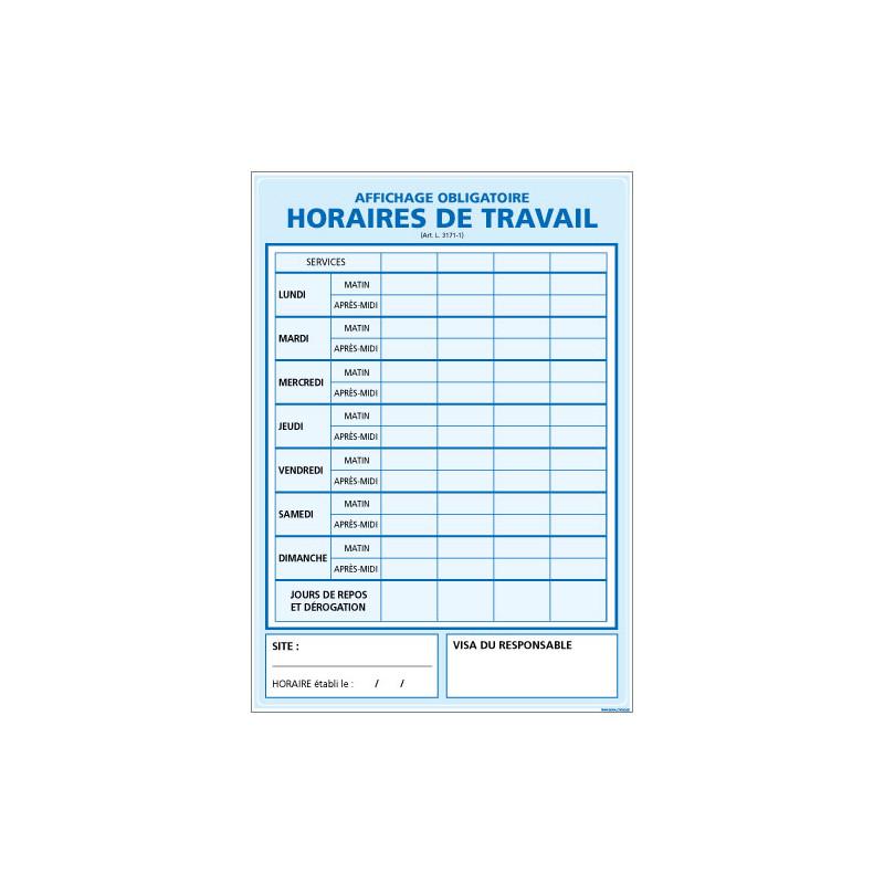 Panneau HORAIRE DE TRAVAIL (A0330)
