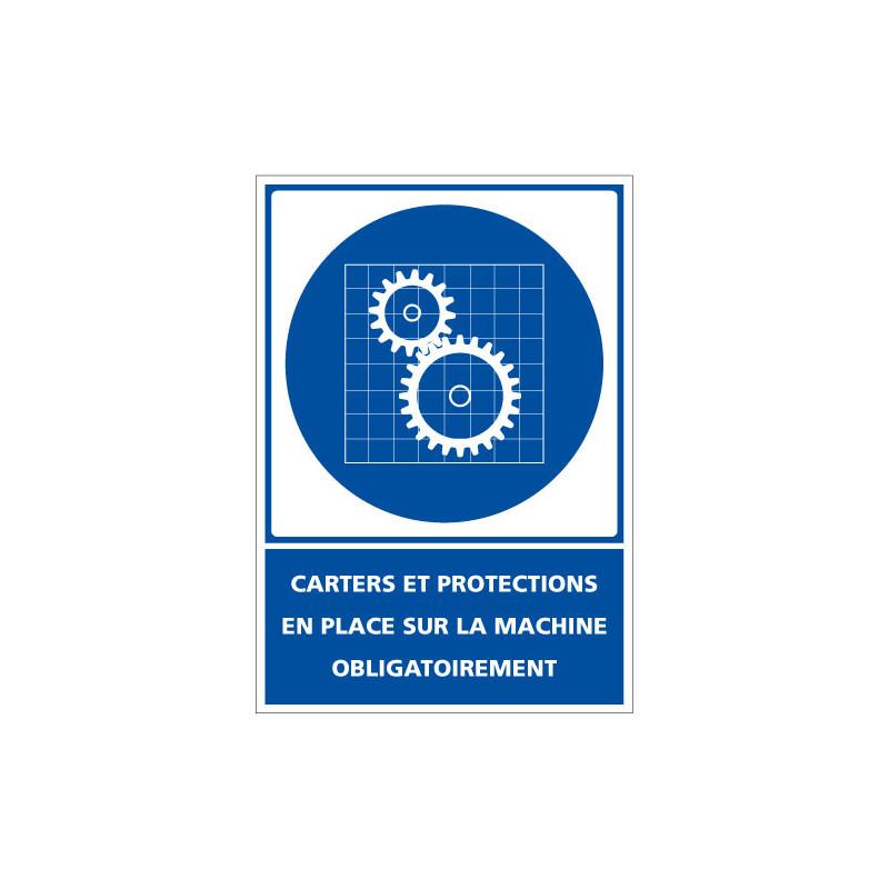 Panneau de signalisation - Obligation - Carters et protections en place sur la machine obligatoirement (D0973)