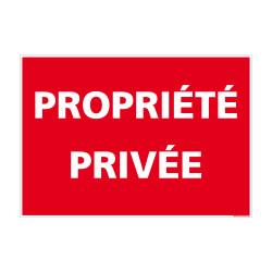 Panneau signalétique PROPRIÉTÉ PRIVÉE