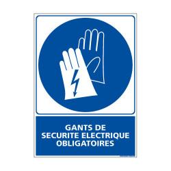 Panneau Obligation Gants de securite electrique obligatoires (E0334)