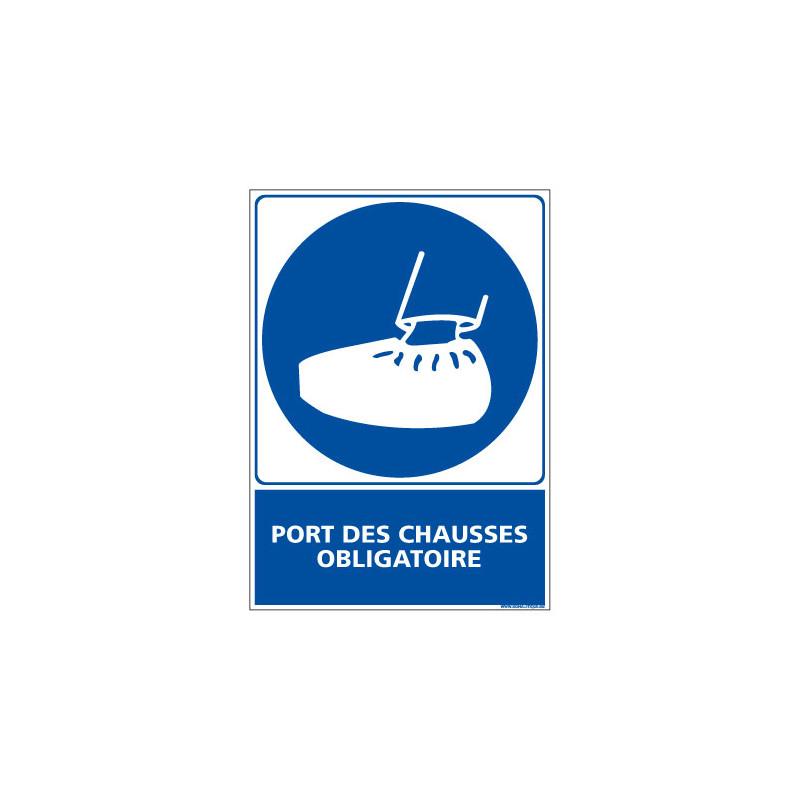 Panneau Obligation PORT DES CHAUSSES OBLIGATOIRE (E0374)