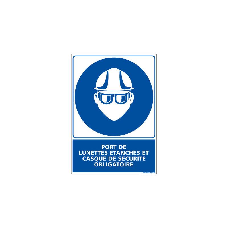 Panneau Obligation PORT DES LUNETTES ETANCHES ET CASQUES OBLIGATOIRE (E0386)
