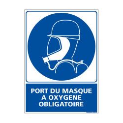 Panneau Obligation PORT DU MASQUE A OXYGENE OBLIGATOIRE (E0390)